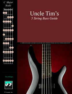 Uncle Tim's 5 String Bass Chords and Scales